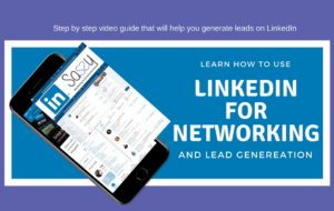 Learn how to use LinkedIn for networking and lead generation.
